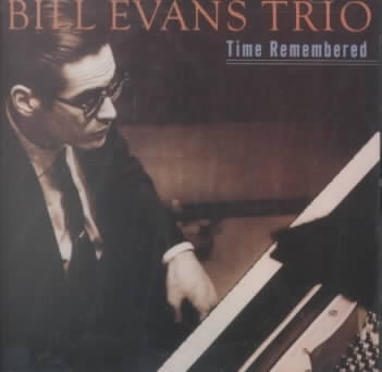 TIME REMEMBERED BY EVANS,BILL (CD)